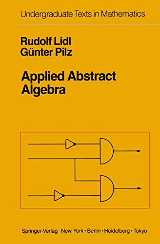 9780387960357: Applied Abstract Algebra (Undergraduate Texts in Mathematics)