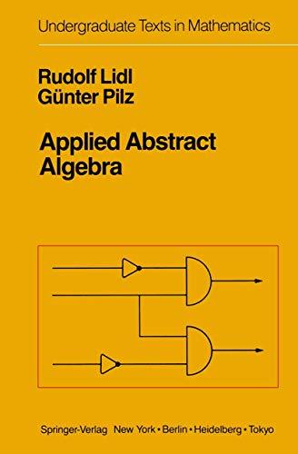 9780387960357: Applied Abstract Algebra (Undergraduate Texts in Mathematics)