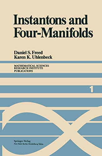 Instantons and Four-Manifolds: Freed, Daniel S.; Uhlenbeck, Karen K.