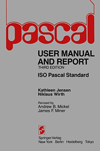 9780387960487: Pascal User Manual and Report: Revised for the ISO Pascal Standard