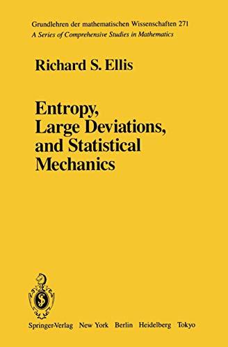 9780387960524: Entropy, Large Deviations, and Statistical Mechanics (Grundlehren der mathematischen Wissenschaften)