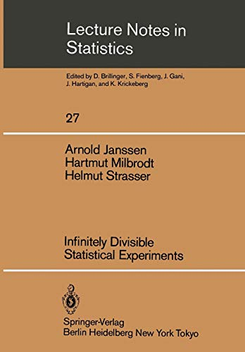 9780387960555: Infinitely Divisible Statistical Experiments (Lecture Notes in Statistics)