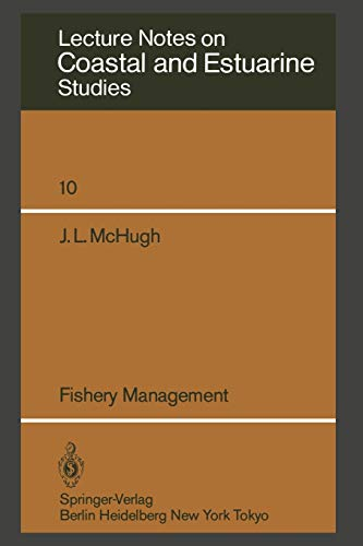 Fishery Management (Coastal and Estuarine Studies): J.L. McHugh