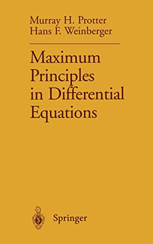 9780387960685: Maximum Principles in Differential Equations