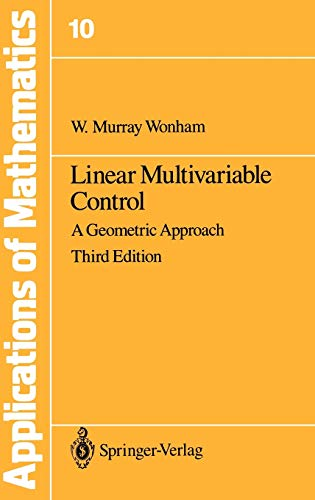 9780387960715: Linear Multivariable Control: A Geometric Approach (Stochastic Modelling and Applied Probability)