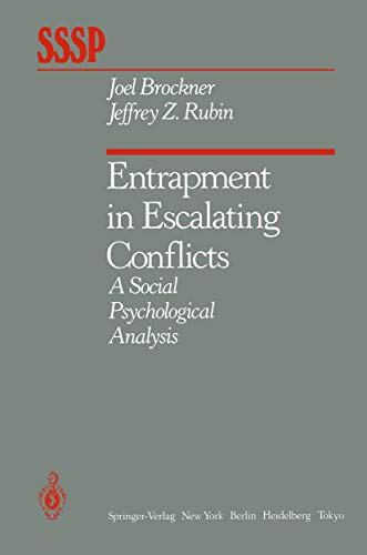 9780387960890: Entrapment in Escalating Conflicts: A Social Psychological Analysis (Springer Series in Social Psychology)