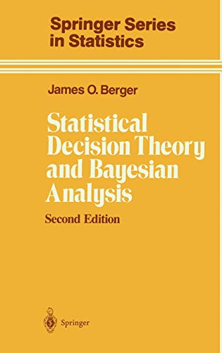9780387960982: Statistical Decision Theory and Bayesian Analysis (Springer Series in Statistics)