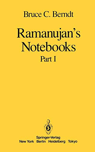 9780387961101: Ramanujan's Notebooks: Part I