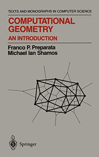 9780387961316: Computational Geometry: An Introduction (Monographs in Computer Science)