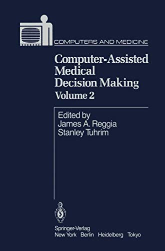 9780387961361: Computer-Assisted Medical Decision Making Volume 2 (Computers and Medicine)