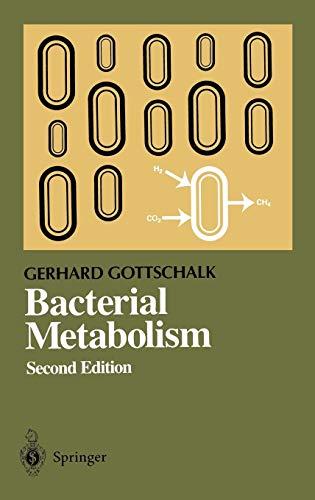 9780387961538: Bacterial Metabolism (Springer Series in Microbiology)