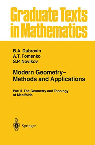 9780387961620: Modern Geometry― Methods and Applications: Part II: The Geometry and Topology of Manifolds (Graduate Texts in Mathematics) (Part 2)
