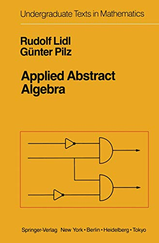 9780387961668: Applied Abstract Algebra (Undergraduate Texts in Mathematics)
