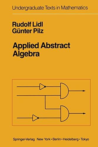9780387961668: Applied Abstract Algebra (Undergraduate Texts in Mathematics)