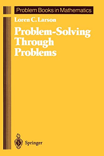 9780387961712: Problem-Solving Through Problems (Problem Books in Mathematics)