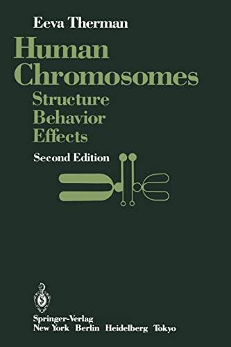 9780387961736: Human Chromosomes: Structure, Behavior, Effects