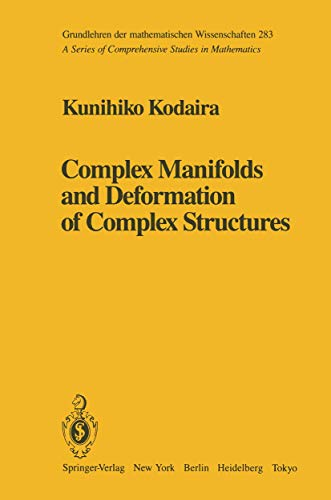 9780387961880: Complex Manifolds and Deformation of Complex Structures