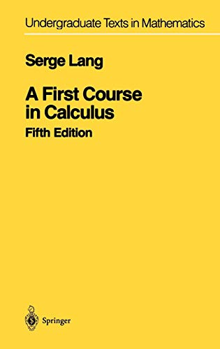 9780387962016: A First Course in Calculus (Undergraduate Texts in Mathematics)