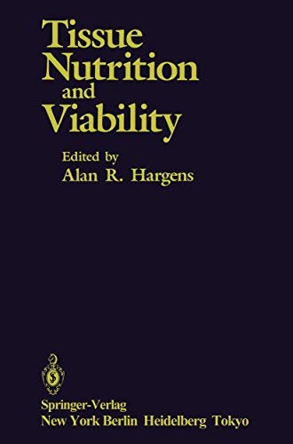 9780387962023: Tissue Nutrition and Viability