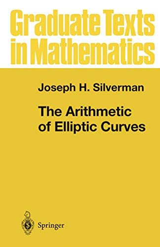 9780387962030: The Arithmetic of Elliptic Curves: v. 106 (Graduate Texts in Mathematics)