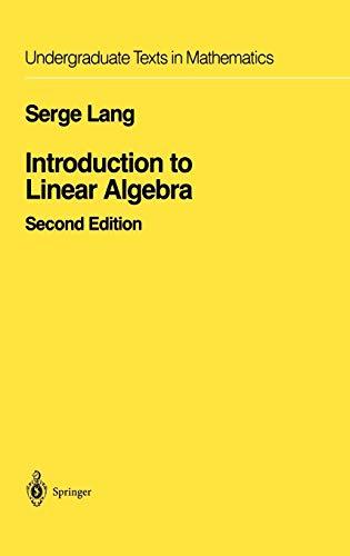 9780387962054: Introduction to Linear Algebra (Undergraduate Texts in Mathematics)
