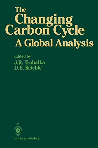 The Changing Carbon Cycle: A Global Analysis: John R. Trabalka