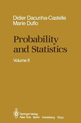 Probability and Statistics: Volume II: Dacunha-Castelle, Didier, Duflo,
