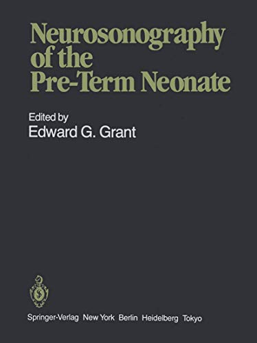 9780387962191: Neurosonography of the Pre Term Neonate