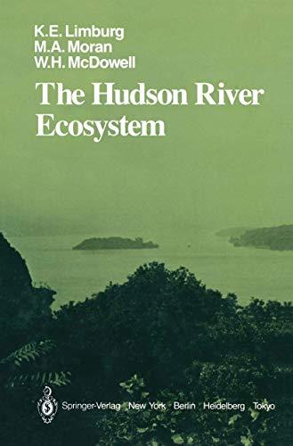 The Hudson River Ecosystem (Springer Series on: Karin E. Limburg;