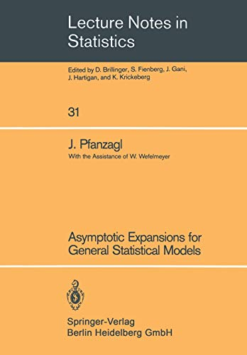 9780387962214: Asymptotic Expansions for General Statistical Models (Lecture Notes in Statistics)