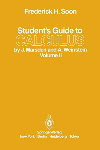 9780387962344: Student's Guide to Calculus by J. Marsden and A. Weinstein: Volume II