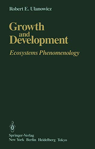 9780387962658: Growth and Development: Ecosystems Phenomenology