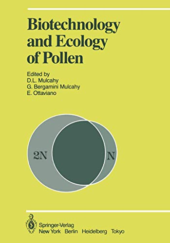 9780387962672: Biotechnology and Ecology of Pollen: Proceedings of the International Conference on the Biotechnology and Ecology of Pollen, 9–11 July, 1985, University of Massachusetts, Amherst, MA, USA