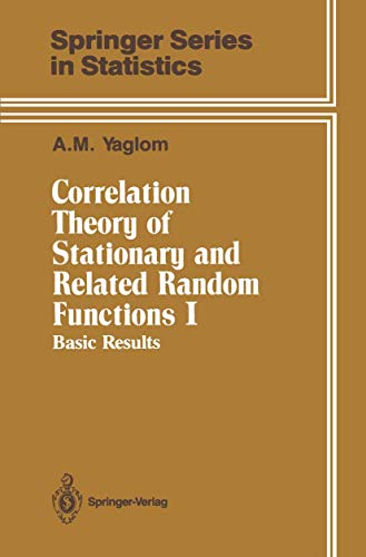 9780387962689: Correlation Theory of Stationary and Related Random Functions: Volume I: Basic Results