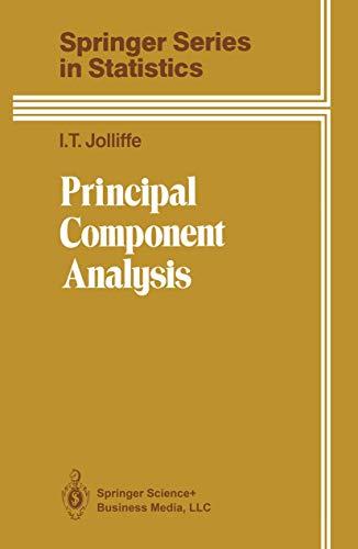 Principal Component Analysis: I. T. Jolliffe