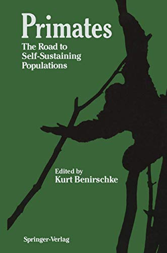 Primates: The Road to Self-Sustaining Populations (Proceedings