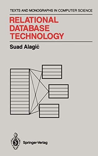 Relational Database Technology (Monographs in Computer Science): Alagic, Suad
