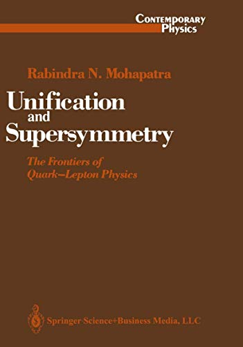 9780387962856: Unification and Supersymmetry: The Frontiers of Quark-Lepton Physics (Contemporary Physics)