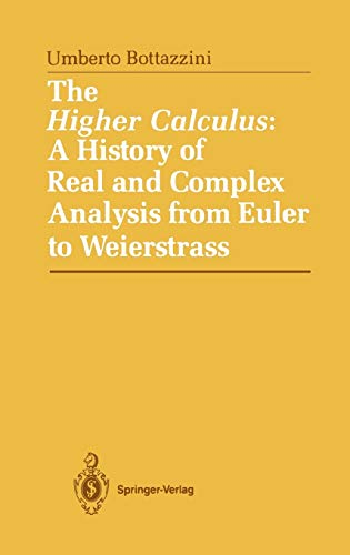 9780387963020: The Higher Calculus: A History of Real and Complex Analysis from Euler to Weierstrass
