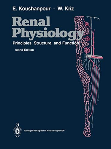 9780387963044 - Esmail Koushanpour; Wilhelm Kriz: Renal Physiology: Principles, Structure and Function - Book