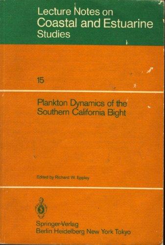 9780387963204: Plankton Dynamics of the Southern California Bight (Coastal and Estuarine Studies)