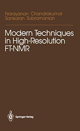 9780387963273 - CHANDRAKUMAR N.: MODERN TECHNIQUES IN HIGH RESOLUTION FT-NMR - पुस्तक