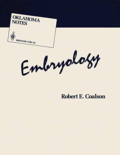 9780387963341: Embryology (Oklahoma Notes)