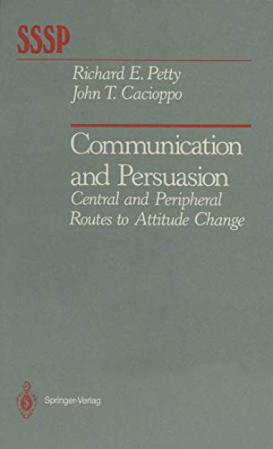 9780387963440 - Petty, Richard, Cacioppo, John: Communication and Persuasion: Central and Peripheral Routes to Attitude Change (Springer Series in S - पुस्तक