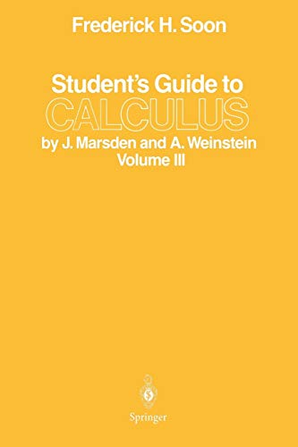 9780387963488: Student's Guide to Calculus by J. Marsden and A. Weinstein: Volume Iii