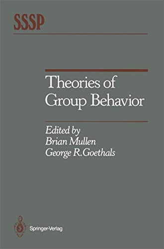 9780387963518 - Brian Mullen (Editor), George R. Goethals (Editor): Theories of Group Behavior (Springer Series in Social Psychology) - पुस्तक