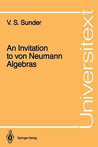 9780387963563: An Invitation to Von Neumann Algebras (Universitext)