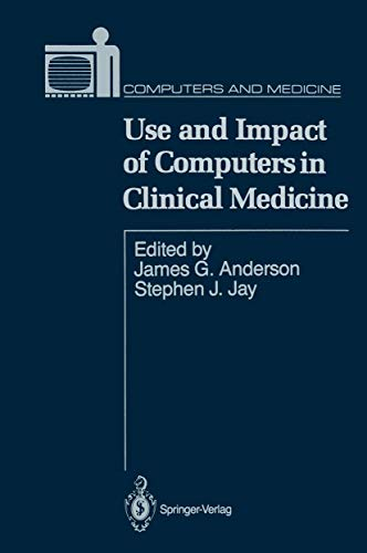9780387963624 - Use and Impact of Computers in Clinical Medicine (Computers and Medicine) - पुस्तक