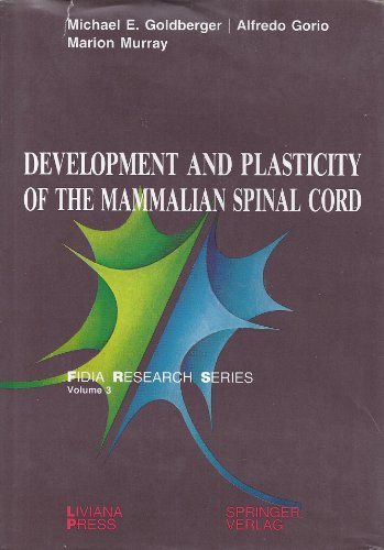 Development and Plasticity of the Mammalian Spinal: M. Murray, A.