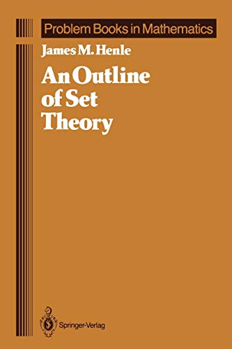 9780387963686: An Outline of Set Theory (Problem Books in Mathematics)